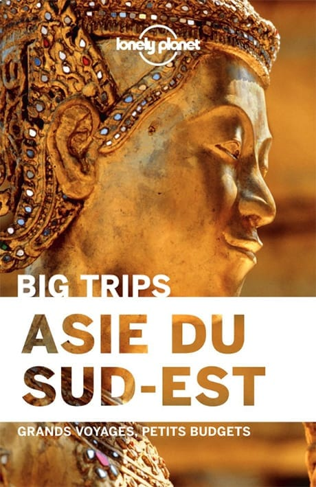 Asie du Sud-Est Lonely Planet
